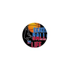 Basketball is my life 1  Mini Magnets