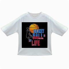Basketball is my life Infant/Toddler T-Shirts