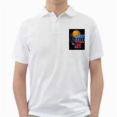 Basketball is my life Golf Shirts