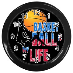 Basketball is my life Wall Clocks (Black)