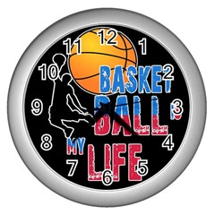 Basketball is my life Wall Clocks (Silver)