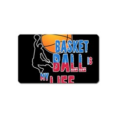 Basketball is my life Magnet (Name Card)