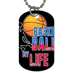 Basketball is my life Dog Tag (One Side)