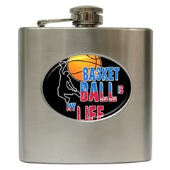 Basketball is my life Hip Flask (6 oz)
