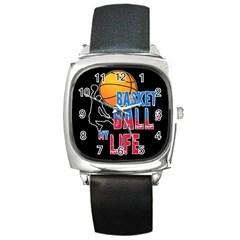 Basketball is my life Square Metal Watch