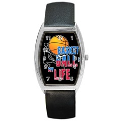 Basketball is my life Barrel Style Metal Watch