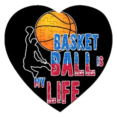 Basketball is my life Jigsaw Puzzle (Heart)
