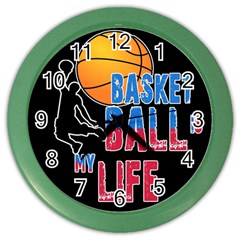 Basketball is my life Color Wall Clocks