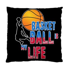 Basketball is my life Standard Cushion Case (Two Sides)