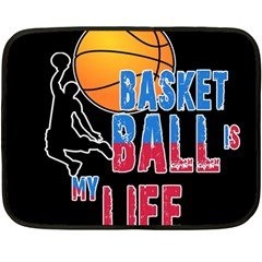 Basketball is my life Double Sided Fleece Blanket (Mini)