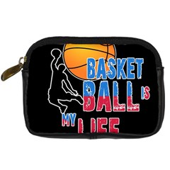 Basketball is my life Digital Camera Cases