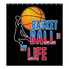 Basketball is my life Shower Curtain 66  x 72  (Large)