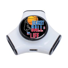 Basketball is my life 3-Port USB Hub