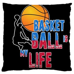 Basketball is my life Large Cushion Case (Two Sides)