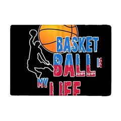 Basketball is my life Apple iPad Mini Flip Case
