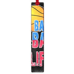 Basketball is my life Large Book Marks