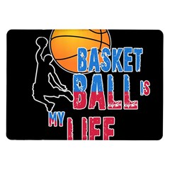 Basketball is my life Samsung Galaxy Tab 10.1  P7500 Flip Case