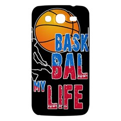 Basketball is my life Samsung Galaxy Mega 5.8 I9152 Hardshell Case