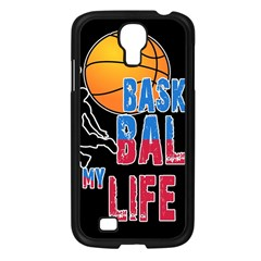 Basketball is my life Samsung Galaxy S4 I9500/ I9505 Case (Black)