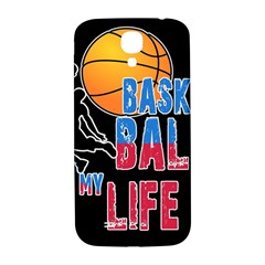 Basketball is my life Samsung Galaxy S4 I9500/I9505  Hardshell Back Case