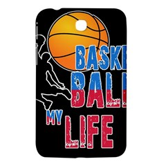Basketball is my life Samsung Galaxy Tab 3 (7 ) P3200 Hardshell Case