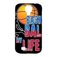 Basketball Is My Life Samsung Galaxy S4 Classic Hardshell Case (pc+silicone) by Valentinaart