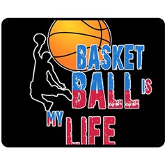Basketball is my life Double Sided Fleece Blanket (Medium)