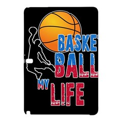 Basketball is my life Samsung Galaxy Tab Pro 12.2 Hardshell Case