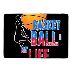Basketball is my life Samsung Galaxy Tab Pro 10.1  Flip Case