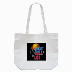 Basketball is my life Tote Bag (White)