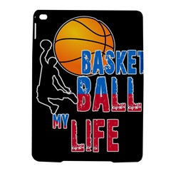 Basketball is my life iPad Air 2 Hardshell Cases