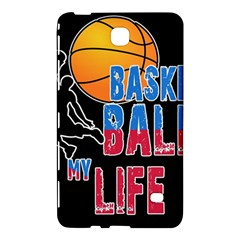 Basketball is my life Samsung Galaxy Tab 4 (8 ) Hardshell Case