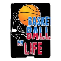Basketball is my life Samsung Galaxy Tab S (10.5 ) Hardshell Case