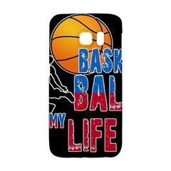 Basketball is my life Galaxy S6 Edge