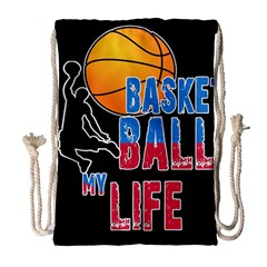 Basketball is my life Drawstring Bag (Large)