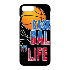 Basketball is my life Apple iPhone 7 Plus Hardshell Case
