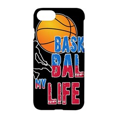 Basketball is my life Apple iPhone 7 Hardshell Case