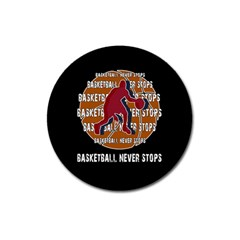 Basketball Never Stops Magnet 3  (round) by Valentinaart