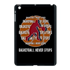 Basketball Never Stops Apple Ipad Mini Case (black) by Valentinaart