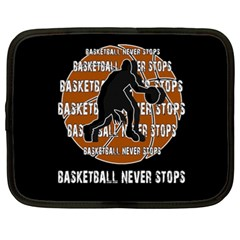 Basketball Never Stops Netbook Case (xxl)  by Valentinaart