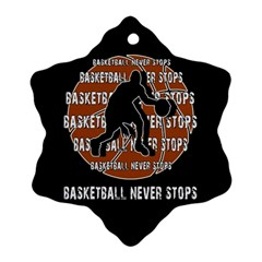 Basketball Never Stops Ornament (snowflake) by Valentinaart