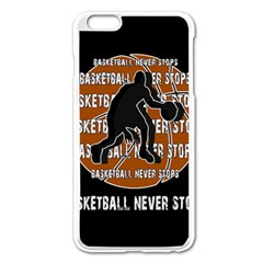 Basketball Never Stops Apple Iphone 6 Plus/6s Plus Enamel White Case by Valentinaart