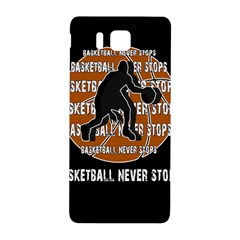 Basketball Never Stops Samsung Galaxy Alpha Hardshell Back Case by Valentinaart
