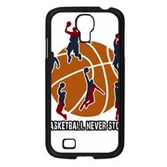 Basketball Never Stops Samsung Galaxy S4 I9500/ I9505 Case (black) by Valentinaart