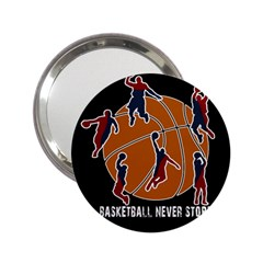Basketball Never Stops 2 25  Handbag Mirrors by Valentinaart