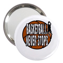 Basketball Never Stops 3  Handbag Mirrors by Valentinaart