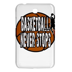 Basketball Never Stops Samsung Galaxy Tab 3 (7 ) P3200 Hardshell Case  by Valentinaart