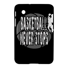Basketball Never Stops Samsung Galaxy Tab 2 (7 ) P3100 Hardshell Case  by Valentinaart