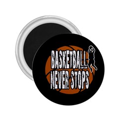 Basketball Never Stops 2 25  Magnets by Valentinaart