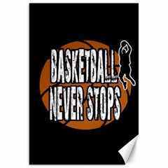 Basketball Never Stops Canvas 20  X 30   by Valentinaart